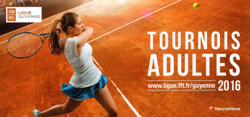 Tournois Adultes 2016 Guyenne